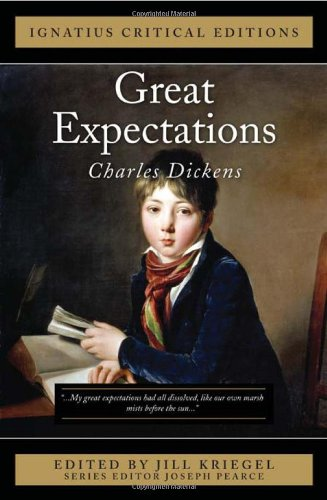 Ignatius Critical Edition Great Expectations / Charles Dickens, Edited by Jill Kriegel