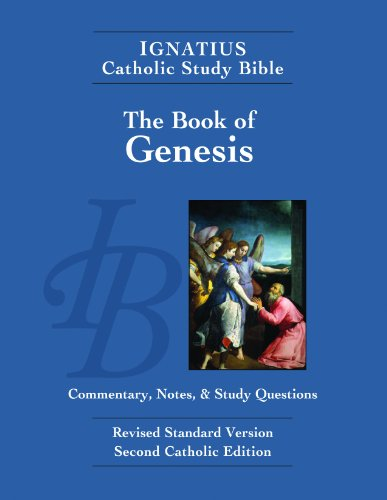 Ignatius Catholic Study Bible: the Book of Genesis: with Introduction, Commentary, and Notes / Scott Hahn & Curtis Mitch