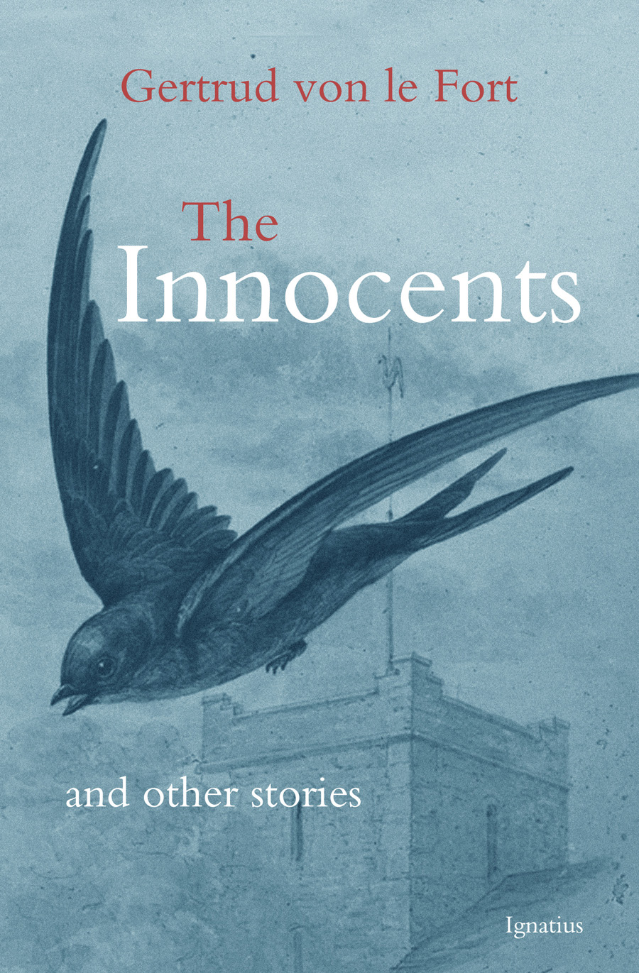 The Innocents And Other Stories / Gertrud Von Le Fort