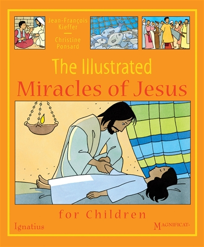 The Illustrated Miracles of Jesus / Jean-Francois Kieffer