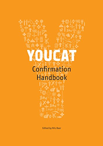 YOUCAT Confirmation Leader's Handbook / Edited by Nils Baer