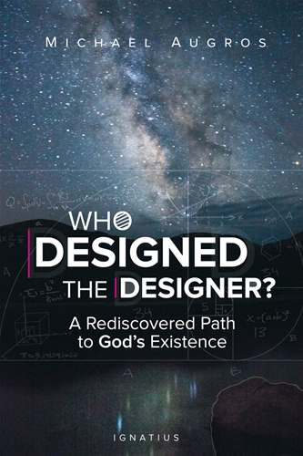 Who Designed the Designer? A Rediscovered Path to God's Existence / Michael Augros