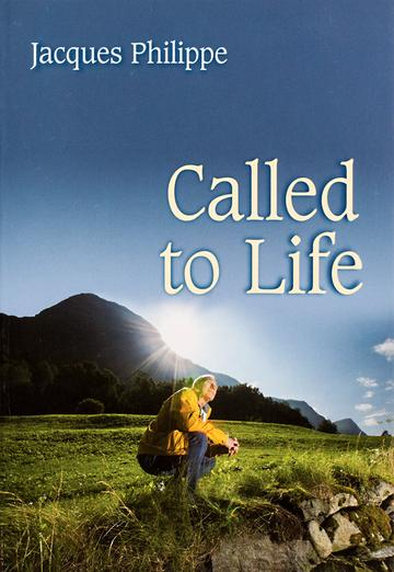 Called to Life / Jacques Philippe