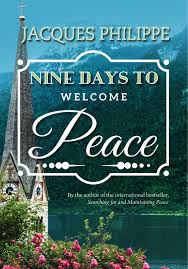 Nine Days to Welcome Peace / Jacques Philippe