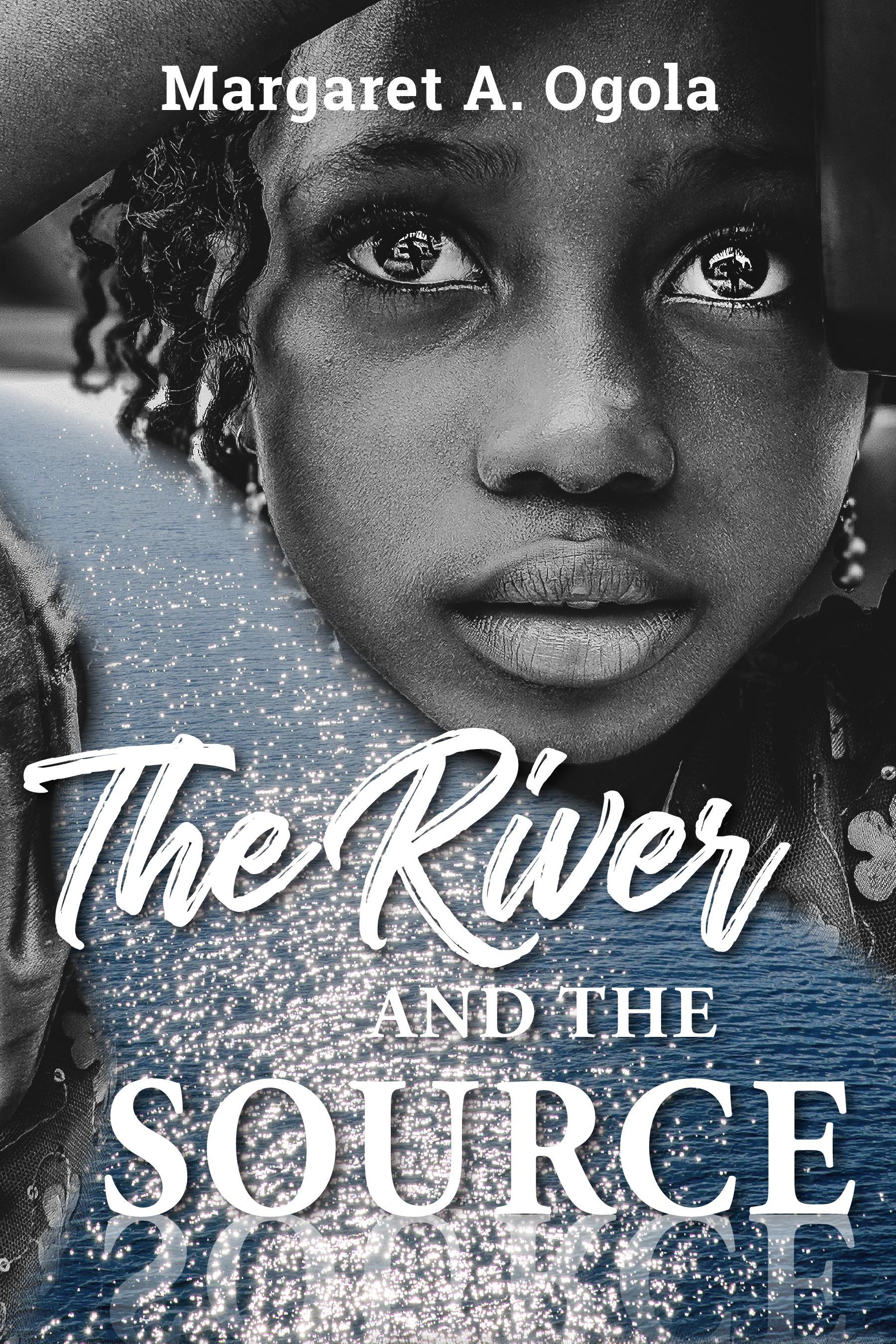 The River and the Source / Margaret A Ogola