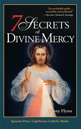 7 Secrets of Divine Mercy/ Vinny Flynn