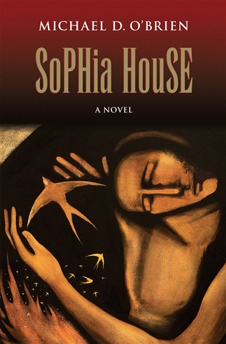 Sophia House (Paperback)/ Michael D O'Brien