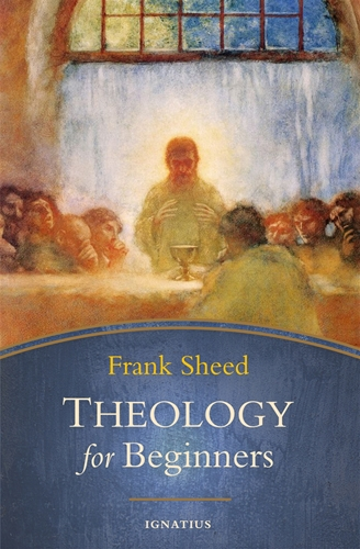 Theology for Beginners /Frank Sheed