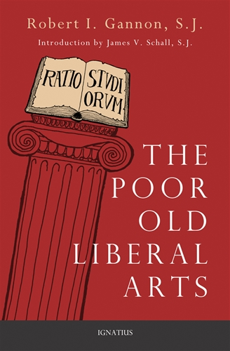 The Poor Old Liberal Arts / Robert Gannon