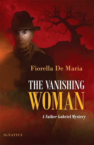 The Vanishing Woman A Father Gabriel Mystery / Fiorella De Maria