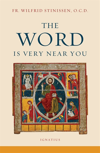 The Word is Very Near You / Fr WIlfrid Stinissen