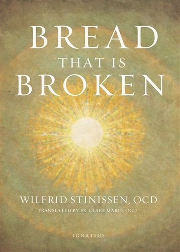Bread that is Broken / Wilfrid Stinissen