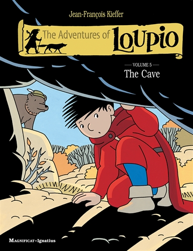The Adventures of Loupio Vol 5 : The Cave / Jean-Francois Kieffer
