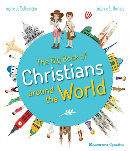 The Big Book of Christians Around the World / Sophie De Mullenheim