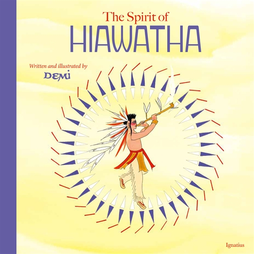 The Spirit of Hiawatha / Demi
