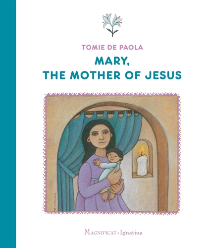 Mary the Mother of Jesus / Tomie DePaola