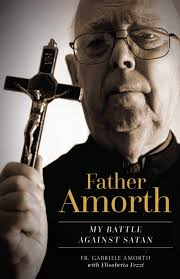 Father Amorth My Battle Against Satan / Fr Gabriele Amorth