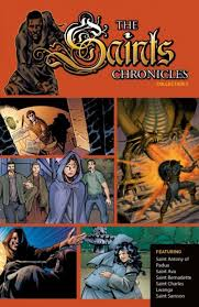 Saints Chronicles Collection 3 / Edgar Salazar, Dan Davis, Tod Smith, Ulises Arreola Palmera, Gordon Purcell, Jason Millet, Kevin West, Mark McNabb, Terry Pallot