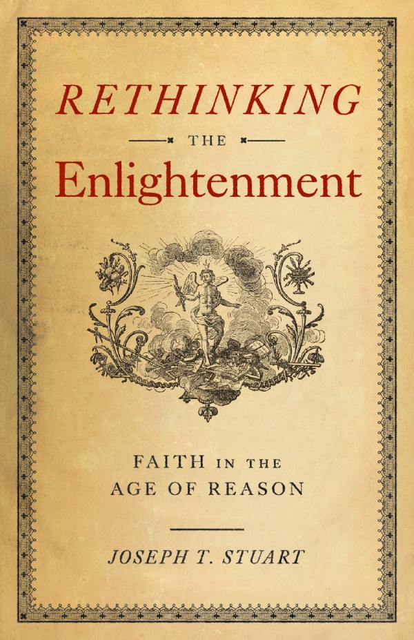 Rethinking the Enlightenment / Joseph Stuart