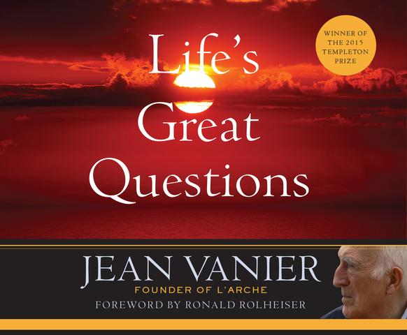 Life's Great Questions Audio Book / Jean Vanier Read By Douglas James