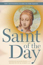 Saint of the Day : The Definitive Guide to the Saints
