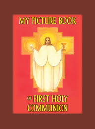 My Picture Book for First Holy Communion