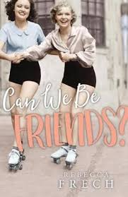 Can We Be Friends? / Rebecca Frech