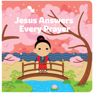 Jesus Answers Every Prayer / Joe Klinker