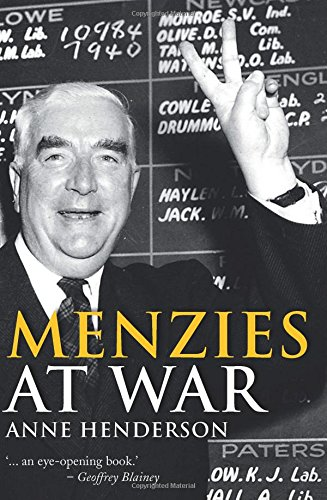 Menzies at War / Anne Henderson