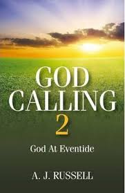 God Calling 2 God at Eventide / A J Russell