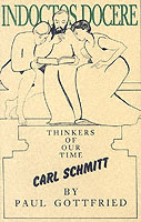Carl Schmitt (Thinkers of Our Time) / Paul Gottfried