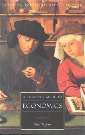 A Student's Guide to Economics / Paul Heyne