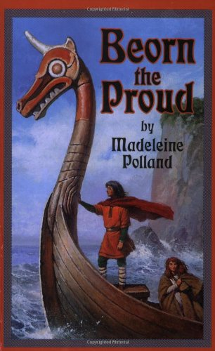 Beorn the Proud / Madeleine Polland