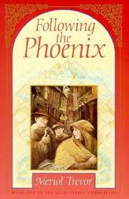 Following the Phoenix / Meriol Trevor
