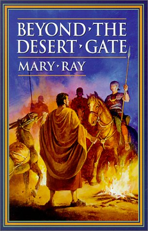 Beyond the Desert Gate / Mary Ray