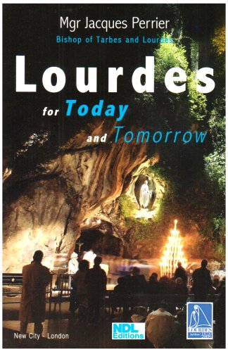 Lourdes for Today and Tomorrow / Jacques Perrier