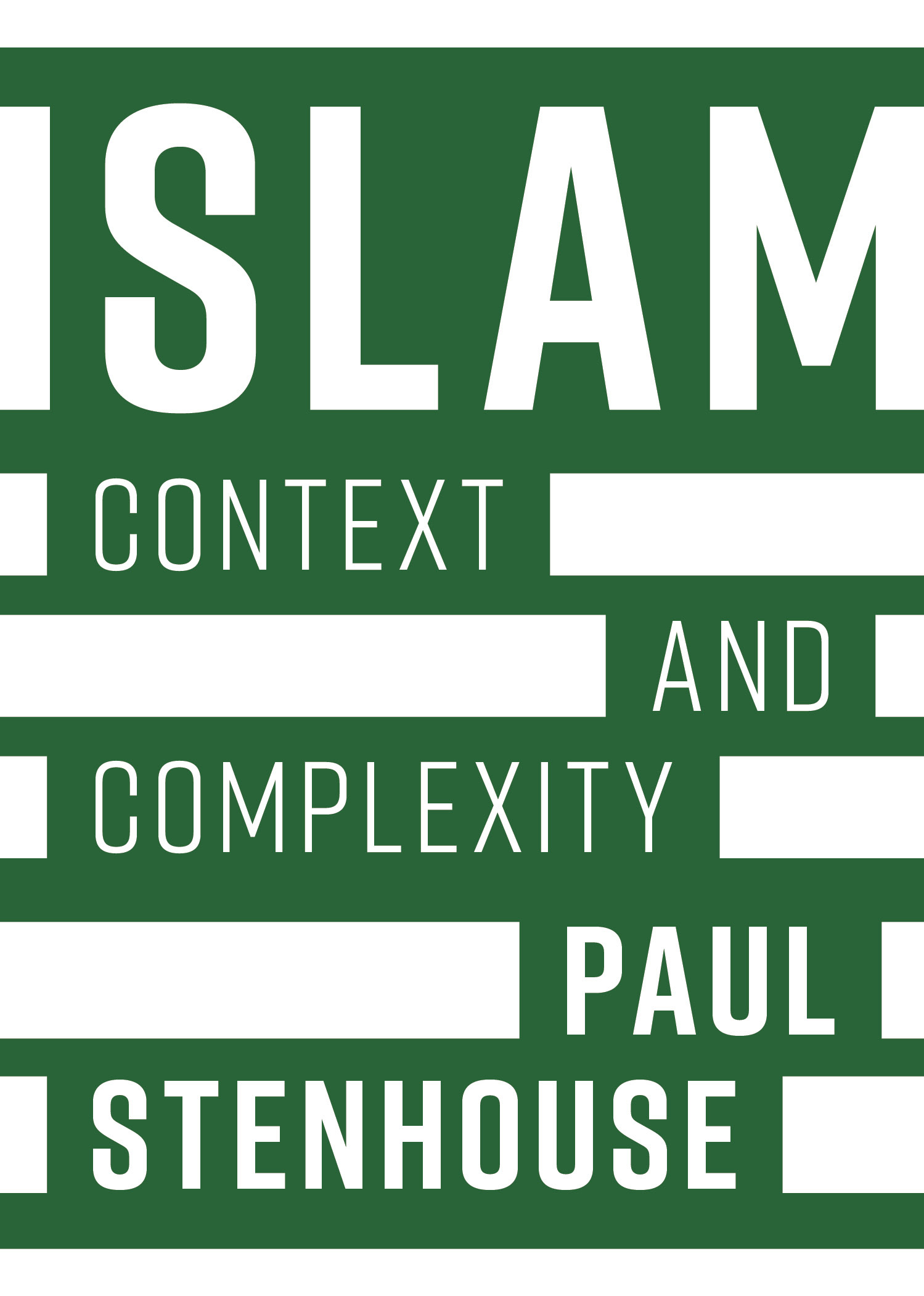 Islam Context and Complexity / Paul Stenhouse