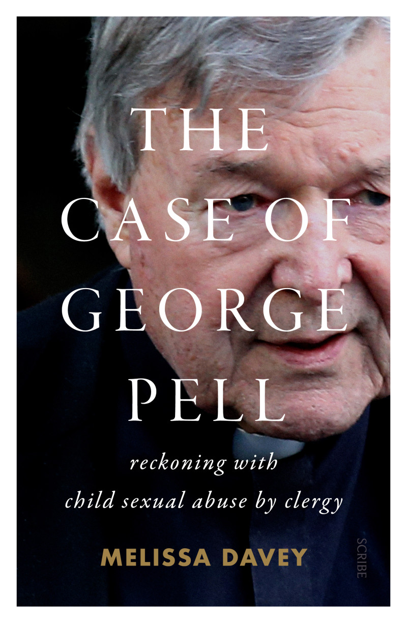 Case of George Pell / Melissa Davey