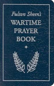 Wartime Prayer Book, Fulton Sheen's / Archbishop Fulton J. Sheen