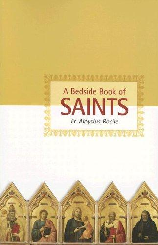 A Bedside Book of Saints / Aloysius Roche
