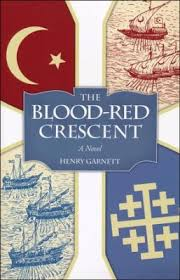 The Blood-Red Crescent / Henry Garnett