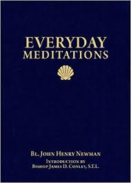 Everyday Meditations / John Henry Newman