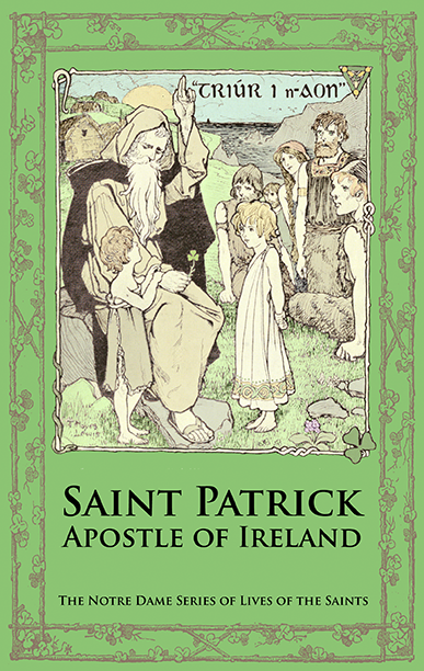 Saint Patrick Apostle of Ireland