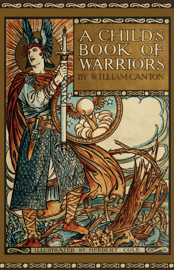 A Child's Book of Warriors / William Canton