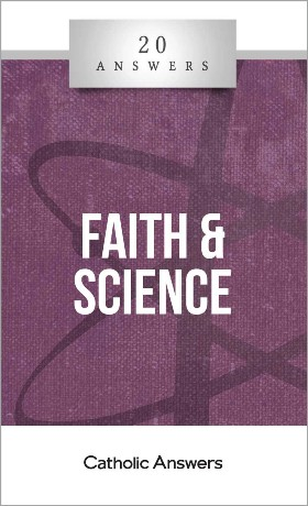 20 Answers: Faith And Science /Trent Horn