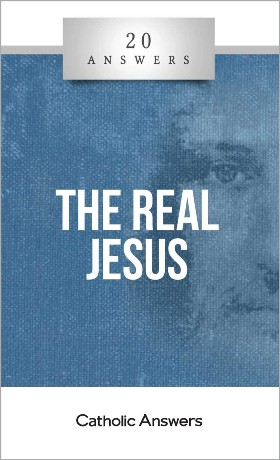 20 Answers: The Real Jesus / Trent Horn
