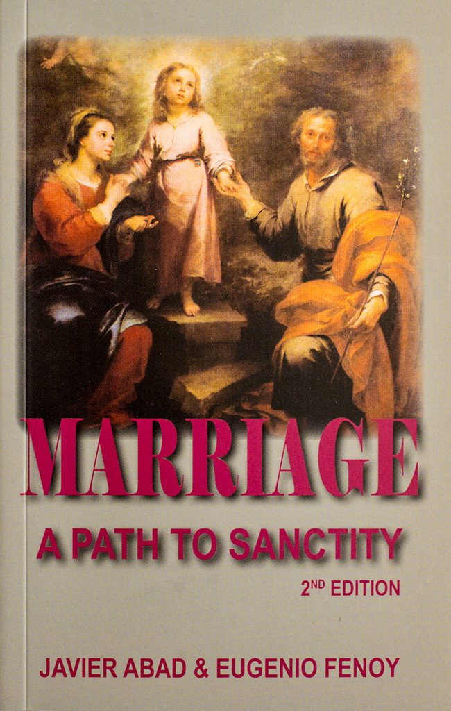 Marriage A Path to Sanctity / Javier Abad and E Fenoy