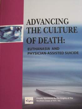 Advancing the Culture of Death: Euthanasia and Physician-Assisted Suicide / Peter Hung Manh Tran
