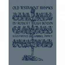 Old Testament Rhymes / Robert Hugh Benson