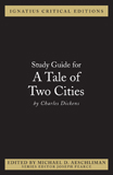 Ignatius Critical Edition Study Guide A Tale of Two Cities / Charles Dickens